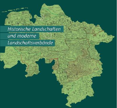 Historische Landschaften und moderne Landschaftsverbände